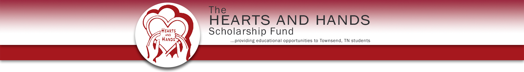 Hearts and Hands Scholarship Fund